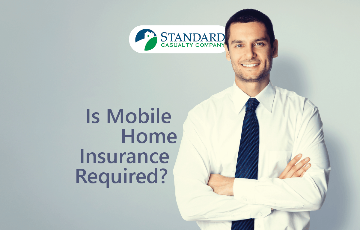 Mortgage Companies and Mobile Home Parks often require the homeowner to provide Mobile Home Insurance.