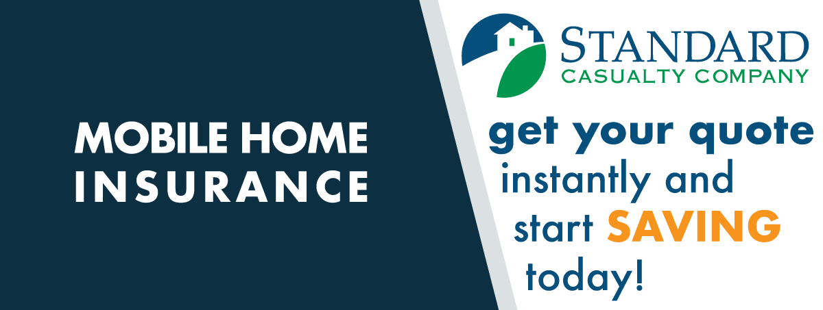 Insurance for Manufactured, Mobile, factory built, and Park Model Homes